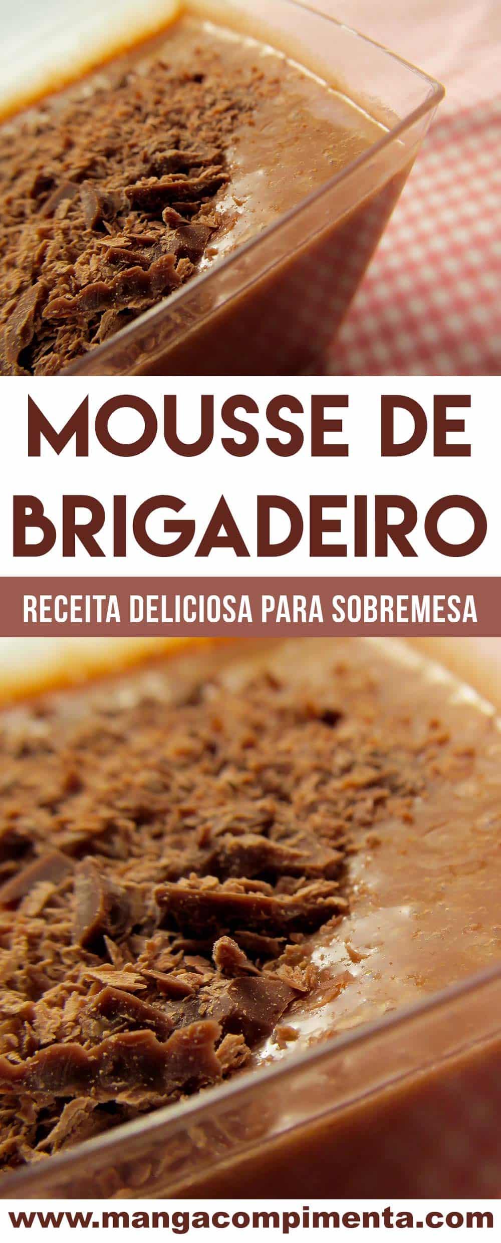 Mousse de Brigadeiro - um doce delicioso para o final de semana!